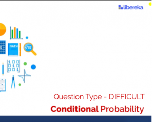 Application - Conditional Probability (Difficult)