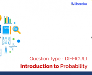 Application - Probability Calculations for Different Events (Difficult)