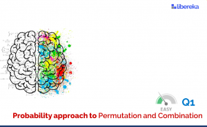 Application - Probability Approach to Permutation and Combination (Easy)