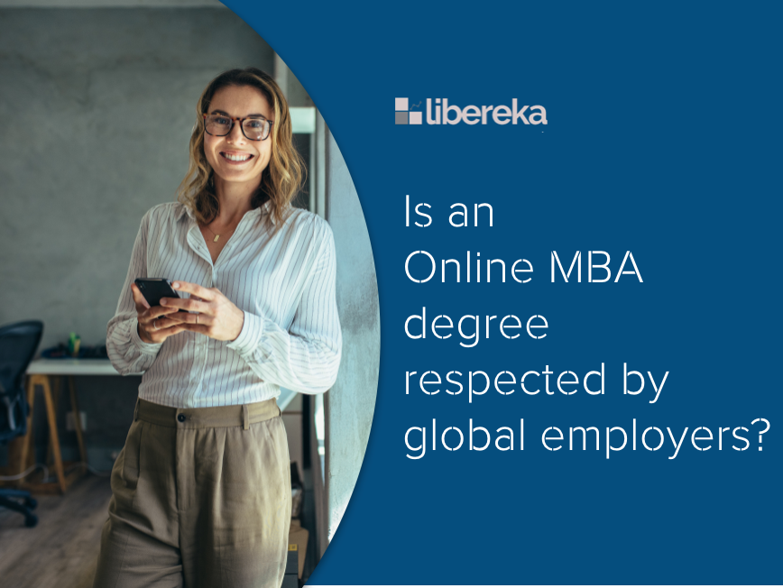 Is an Online MBA degree respected by global employers?