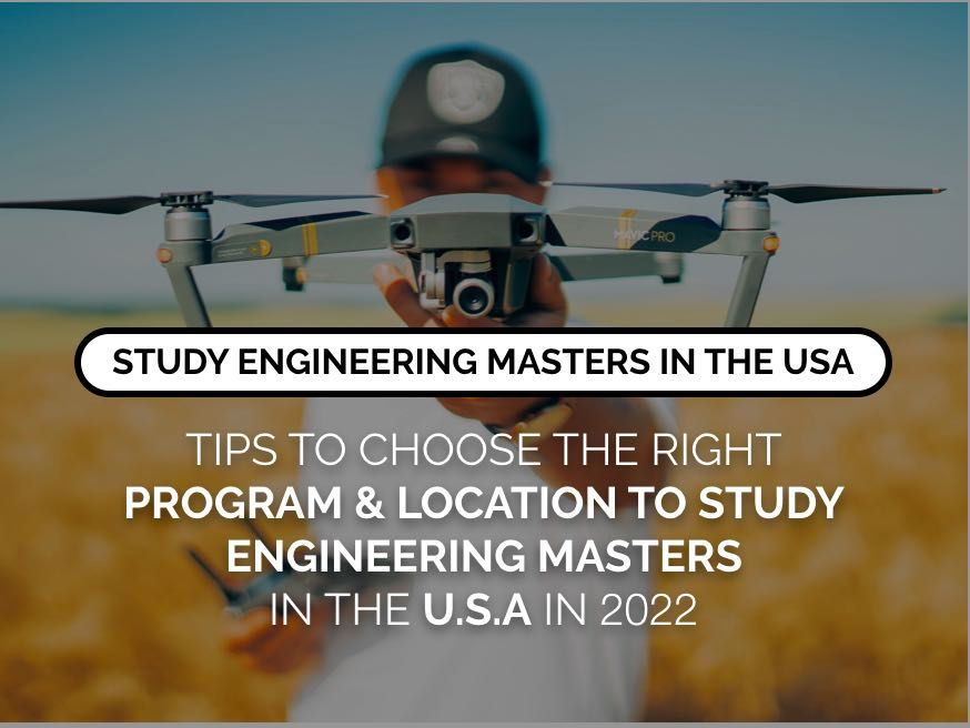Tips to choose the right program & location to study Engineering Masters in the USA