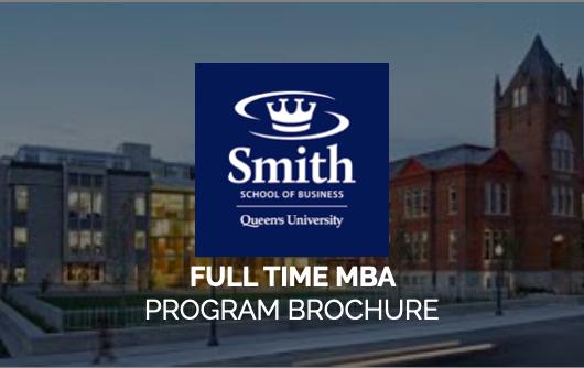 Full Time MBA Program | Smith School Of Business | Video Brochure