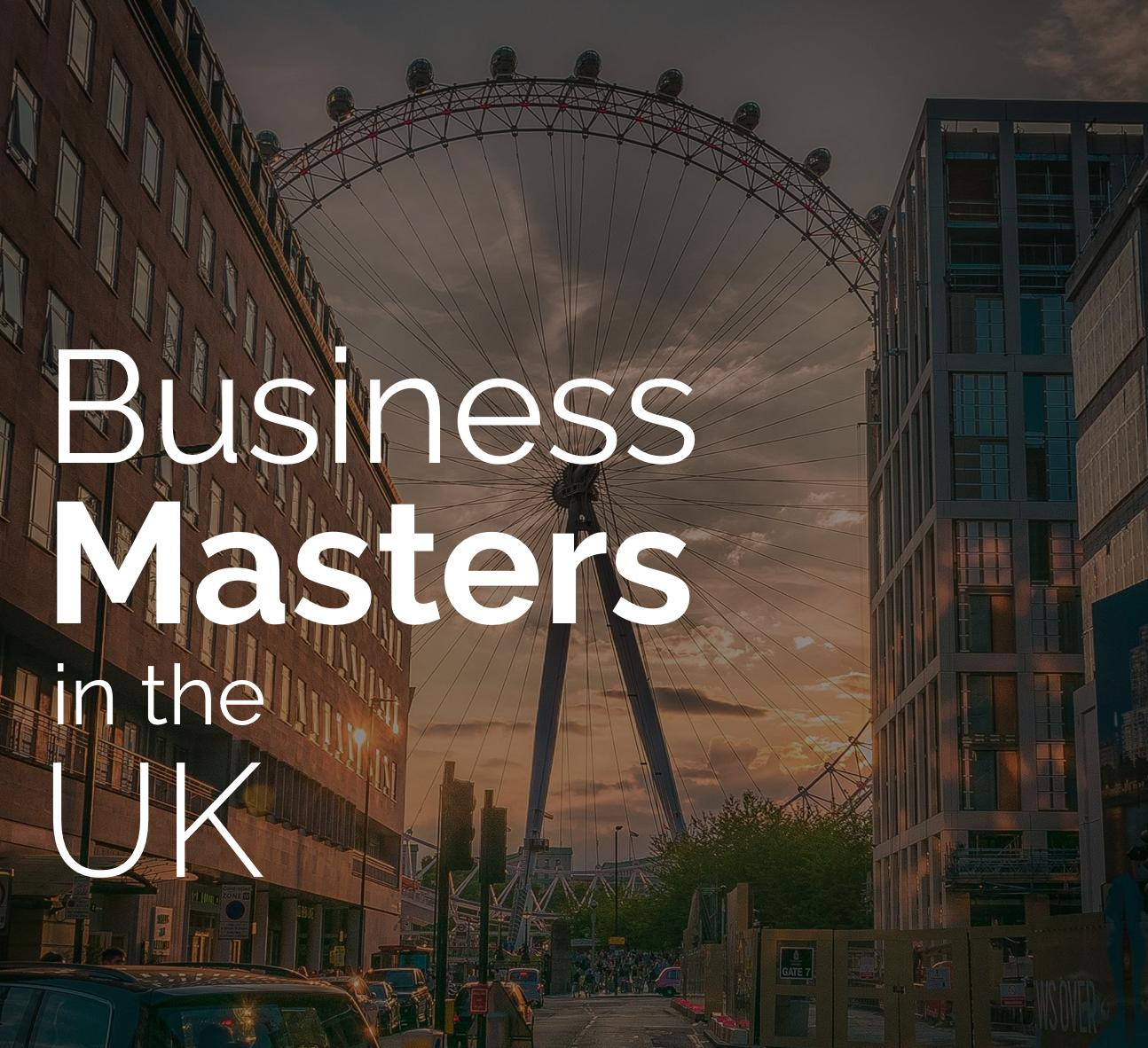 Study Business Masters in the UK