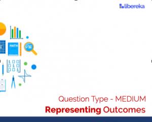 Application - Representing Outcomes (Medium)