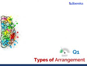 Application - Types of Arrangement (Easy)