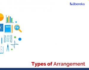 Concept - Types of Arrangement